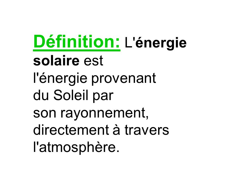 L 39 nergie solaire d finition energies naturels for Definition de l